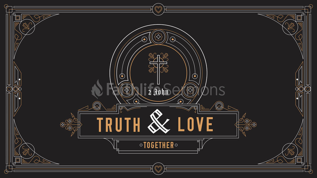 2 John: Truth and Love Together large preview