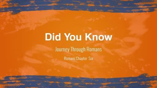 Journey Through Romans Part 5