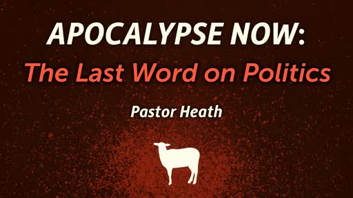 Apocalypse Now: The Last Word on Politics
