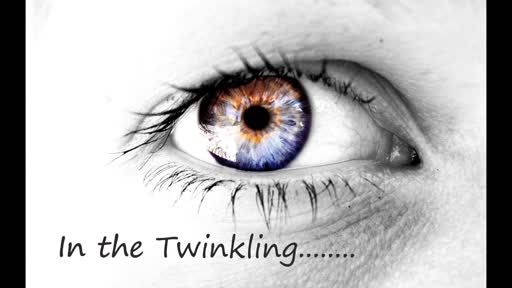 In The Twinkling Of An Eye 2