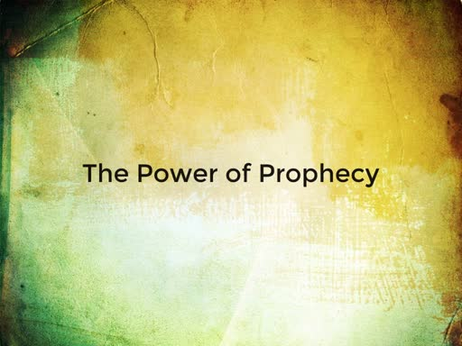 The Power of Prophecy