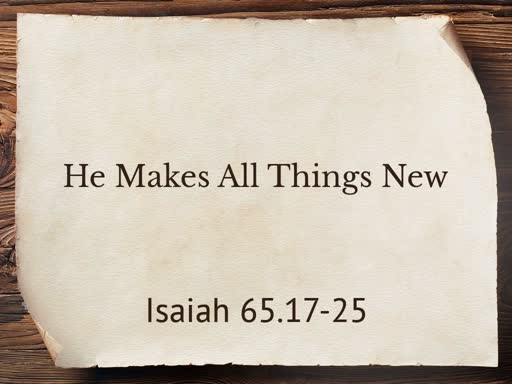 He Makes All Thing New