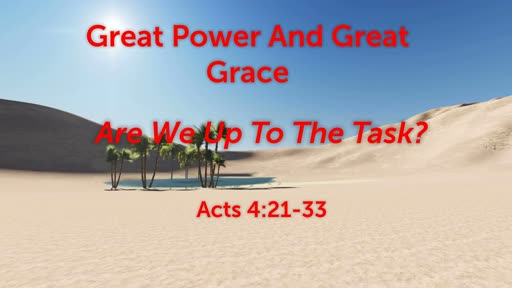 Great Power And Great Grace