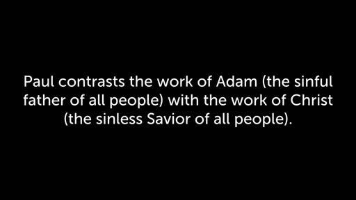 Romans—Ch 5:12-21