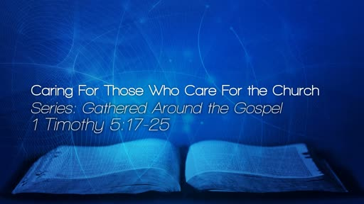 Caring for those Who Care for the Church