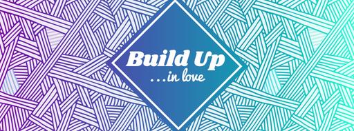 Build Up - Ephesians 4:1-16