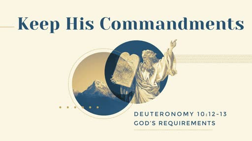 256 - God's Requirements - Keep His Commandments