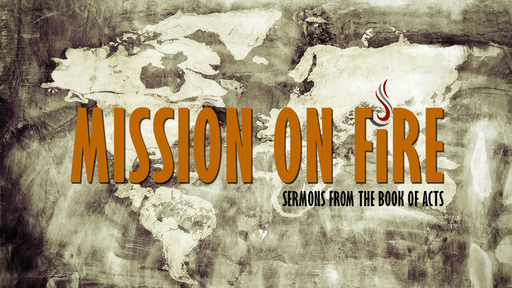Mission on Fire | Sermons from the book of Acts