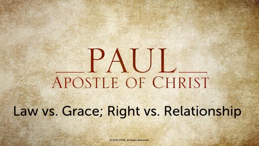 Law vs. Grace; Right vs. Relationship
