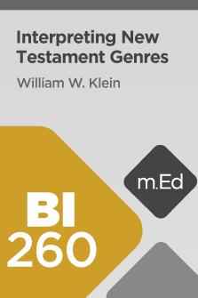 BI260 Interpreting New Testament Genres (Course Overview)