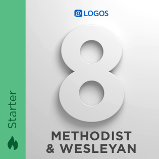 Logos 8 Methodist & Wesleyan Starter