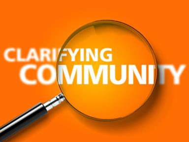 Clarifying Community