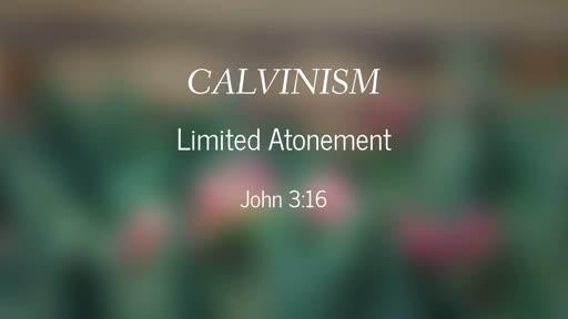 Calvinism-Limited Atonement