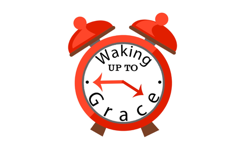 Waking up to Grace:  Who am I?