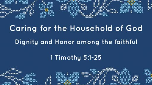 Oct  7 - Caring in the Household of God