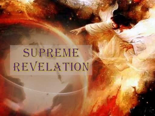 10-07-18 Supreme Revelation