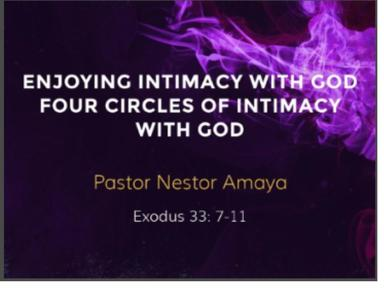 October 7, 2018 - Enjoying Intimacy With God: Four Circles of Intimacy with God