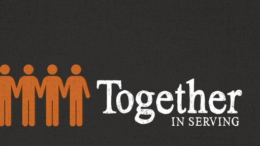 Together: Fit To Serve