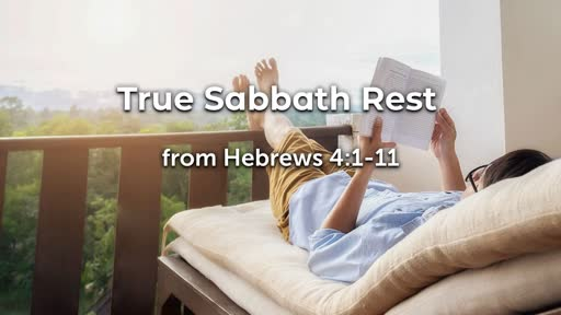 True Sabbath Rest