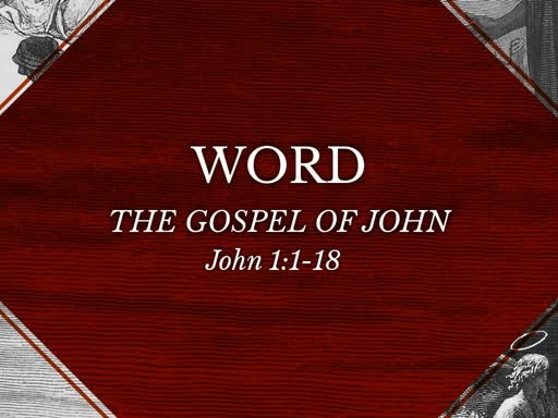 Jesus-Word-LOGOS -John 1:1-18 - NFB - October 7, 2018