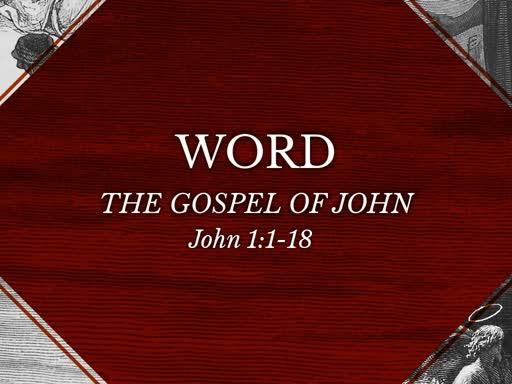 The Gospel of John - One Word Sermons