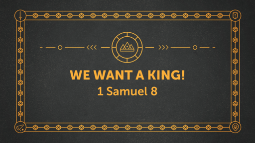 We Want a King!
