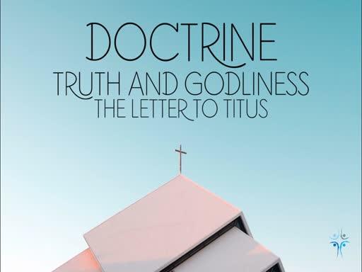 Titus 2:11-15 - Grace Appeared