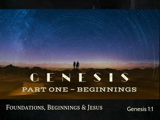 Genesis - Part One - Beginnings