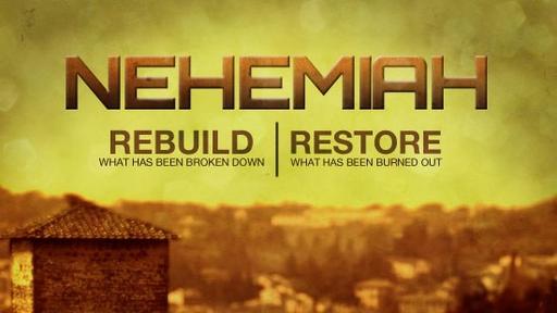 Chapel Next 10-14-18 Nehemiah Chapter 2