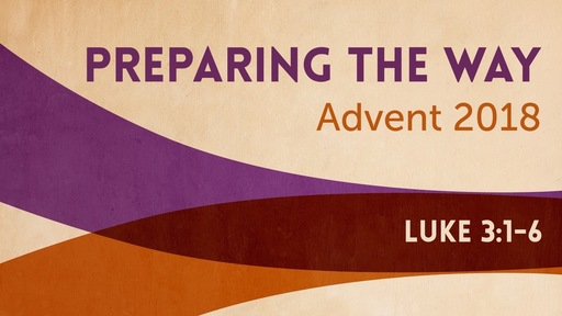 Preparing the Way (Advent 2C)