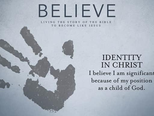 Believe - Identity