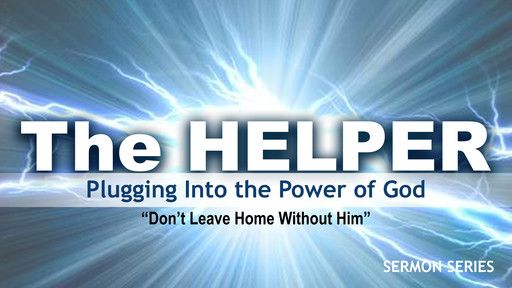Don't Leave Home Without Him