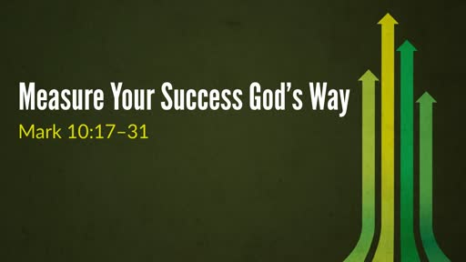 Measure Your Success God's Way