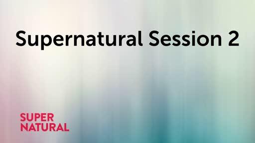 Supernatural Session 2