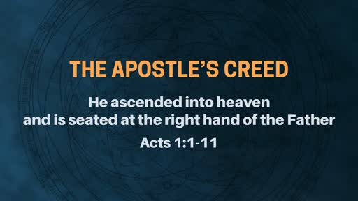 The Apostle's Creed - Week 7