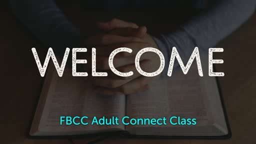 Bride for Isaac / Pastor's Connect Class / October 14, 2018
