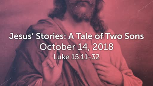 Jesus' Stories: A Tale of Two Sons