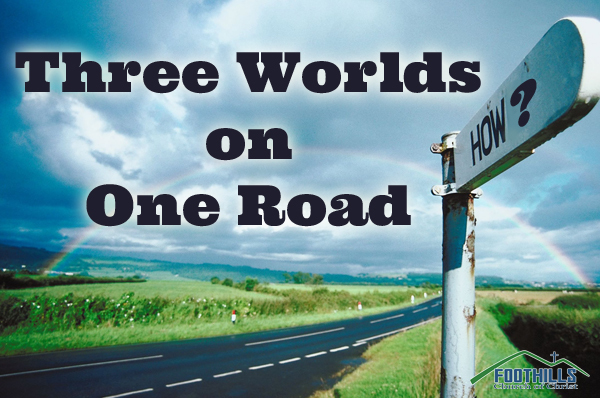 Three Worlds on One Road