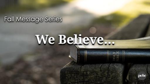 We Believe - God is Redeemer in Jesus Christ