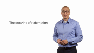 The Wide Scope of the Christian Doctrine of Redemption
