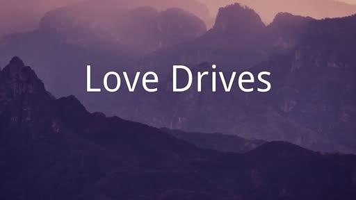 Love Drives