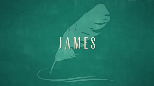 James Bible Study Week 1