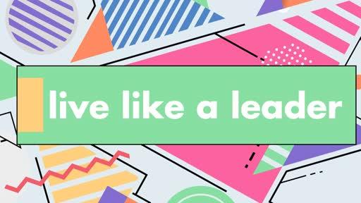 Live Like a Leader - Esther