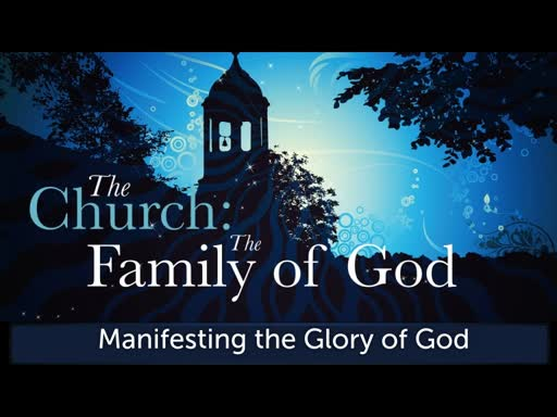 The Church: The Family of God