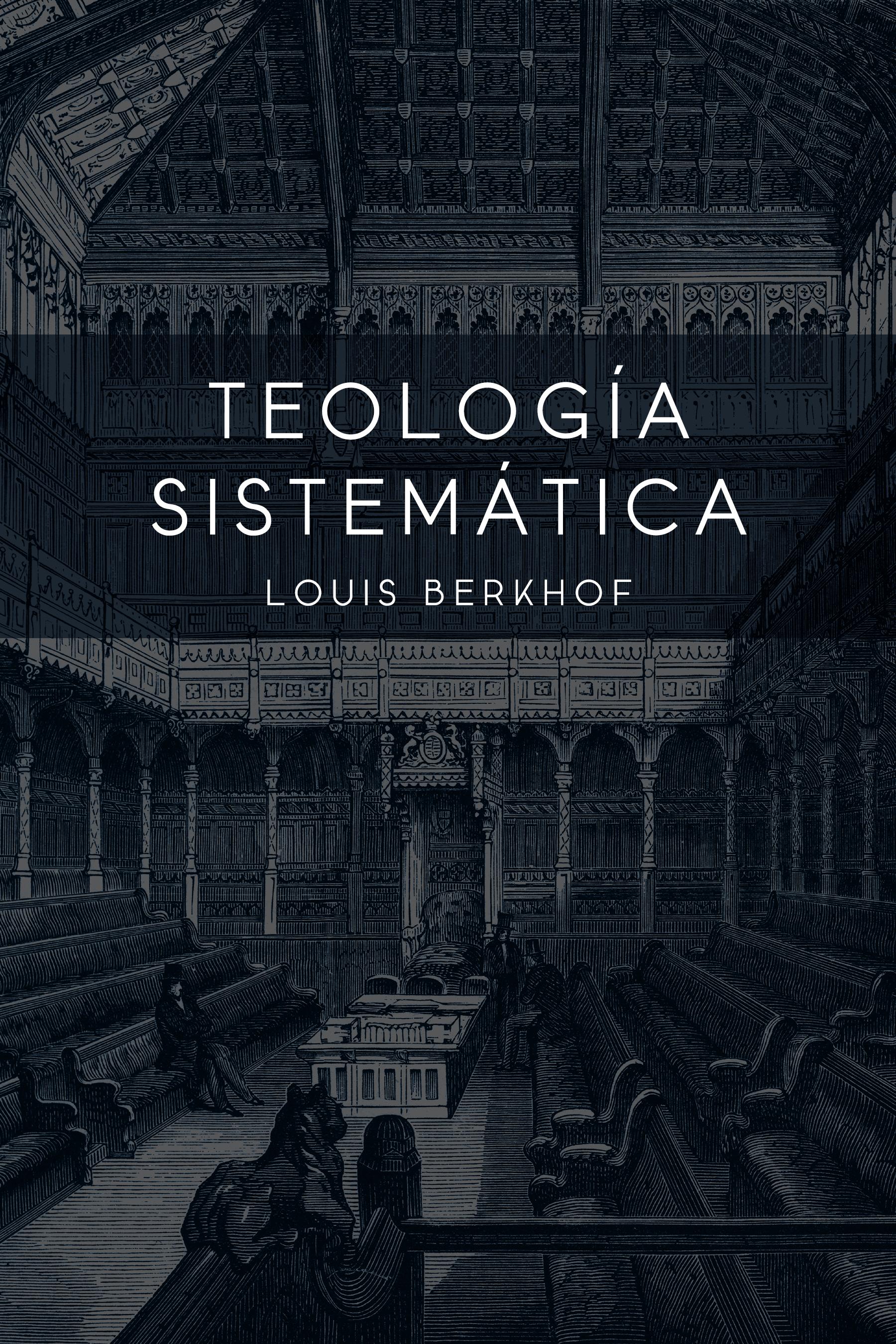 Teología sistemática de Berkhof