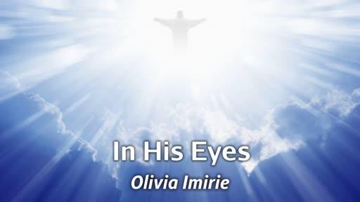 In His Eyes -  10/14/18 Olivia