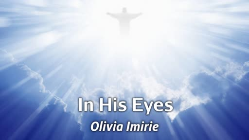In His Eyes -  10/14/18 Olivia