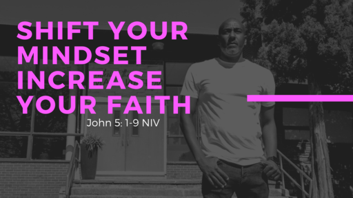 Shift Your Mindset Increase Your Faith