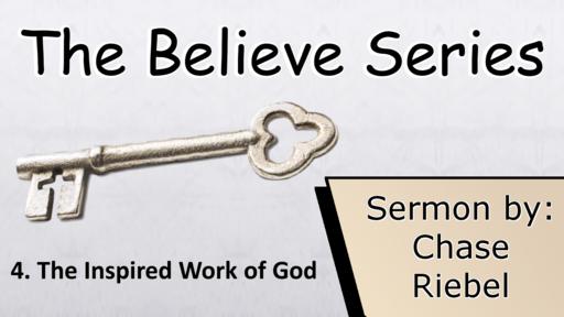 4. The Inspired Work of God