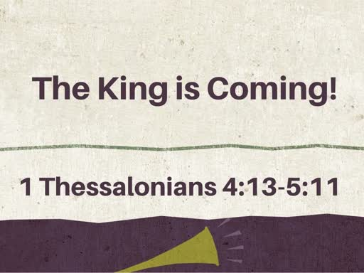 The King is Coming!